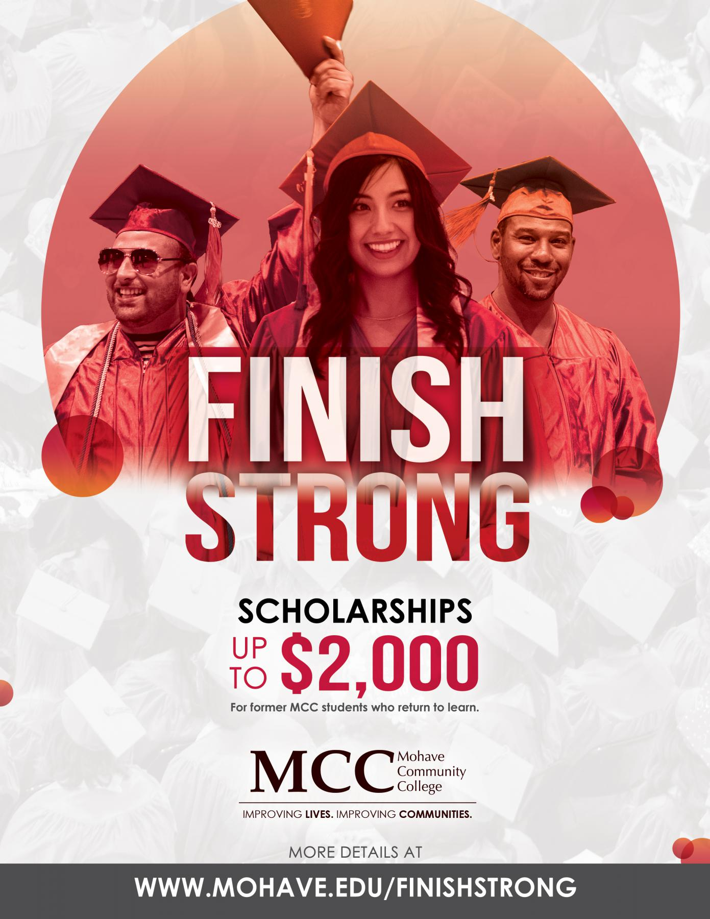 Finish Strong Scholarship call 866 MOHAVECC for more info